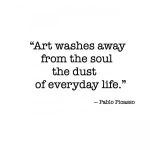 artist-quotes-about-life-illustration-friday-quotes-art-washes-away-from-the-soul-the-13601
